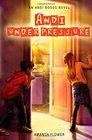 Andi Under Pressure (Andi Boggs, Bk 2)