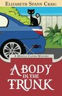A Body in the Trunk (A Myrtle Clover Cozy Mystery) (Volume 12)