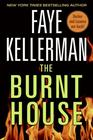 The Burnt House  (Peter Decker & Rina Lazarus, Bk 16)