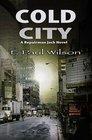 Cold City: A Repairman Jack Novel (Repairman Jack Prequel)