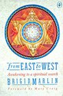 From East to West Awakening to a Spiritual Search