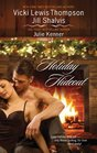 Holiday Hideout: The Thanksgiving Fix / The Christmas Set-Up / The New Year's Deal