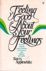 Feeling good about your feelings