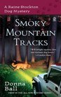 Smoky Mountain Tracks (Raine Stockton Dog Mystery, Bk 1)