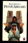 Peter Abelard A Novel