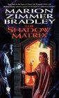The Shadow Matrix (Darkover, Bk 25)