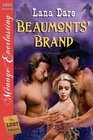 Beaumonts' Brand (Lost Collection)