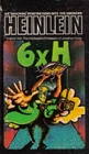 6 X H: Six Stories (aka The Unpleasant Profession of Jonathan Hoag)