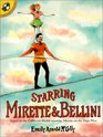 Starring Mirette  Bellini (Picture Puffins)
