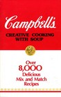 Campbell's Creative Cooking with Soup