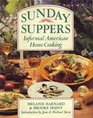 Sunday Suppers Informal American Home Cooking