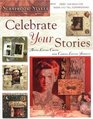 Celebrate Your Stories (Scrapbook Styles)
