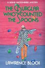 The Burglar Who Counted the Spoons (Bernie Rhodenbarr, Bk 11)