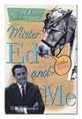 Mister Ed and Me