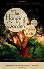 The Hanging Garden A Novel