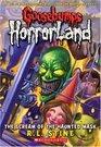 Scream of the Haunted Mask (Goosebumps Horrorland, Bk 4)