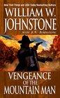Vengeance of the Mountain Man (Mountain Man, Bk 19)