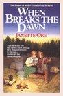 When Breaks the Dawn (Canadian West, Bk 3)
