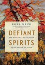 Defiant Spirits The Modernist Revolution of the Group of Seven
