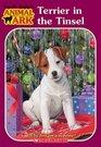 Terrier in the Tinsel (Animal Ark, Bk 34)