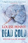 Dead Cold (aka A Fatal Grace) (Chief Inspector Gamache, Bk 2)
