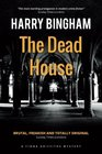 The Dead House (Fiona Griffiths Crime Thriller Series) (Volume 5)