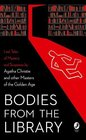 Bodies from the Library Lost Classic Stories by Masters of the Golden Age