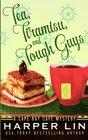 Tea, Tiramisu, and Tough Guys (Cape Bay Cafe, Bk 2)