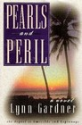 Pearls and Peril (Gems and Espionage, Bk 2)