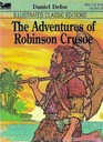 The Adventures of Robinson Crusoe (Illustrated Classic Editions)