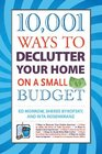 10001 Ways to Declutter Your Home on a Small Budget