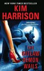 The Outlaw Demon Wails (The Hollows, Bk 6)