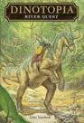 River Quest (Dinotopia Universe: Dinotopia Digest, Bk 2)
