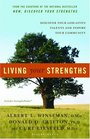 Living Your Strengths Discover Your GodGiven Talents and Inspire Your Community