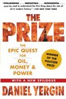 The Prize The Epic Quest for Oil Money  Power