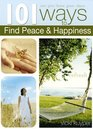 101 Ways to Find Peace  Happiness