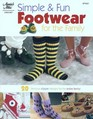 Simple & Fun Footwear for the Family