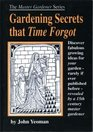 Gardening Secrets That Time Forgot