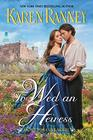 To Wed an Heiress An All for Love Novel