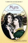 Myra, The Child of Adoption: A Reprint of the Classic Beadle Dime Novel