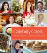 Cooking with the Star Chefs: 60 Delicious Recipes