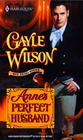 Anne's Perfect Husband (Sinclair Brides, Bk 2) (Harlequin Historical, No 552)