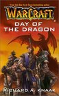 Day of the Dragon (WarCraft, Bk 1)
