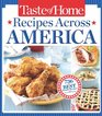 Taste of Home Recipes Across America 735 of the Best Recipes from Across the Nation