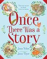 Once There Was a Story Tales from Around the World Perfect for Sharing