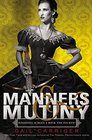 Manners  Mutiny Library Edition
