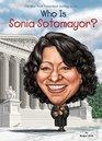Who Is Sonia Sotomayor