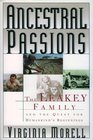 ANCESTRAL PASSIONS  THE LEAKEY FAMILY AND THE QUEST FOR HUMANKIND'S BEGINNINGS