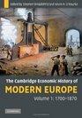 The Cambridge Economic History of Modern Europe Volume 1 1700-1870