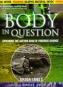 Body In Question Exploring The Cutting Edge In Forensic Science